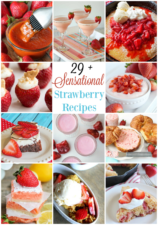 29+ Sensational Strawberry Recipes | lifemadesimplebakes.com