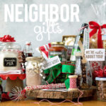 Christmas Gift Ideas for Neighbors & Friends
