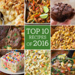 Top 10 Recipes of 2016 + 25 Favorites