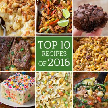 Top 10 Recipes 2016   lifemadesimplebakes.com