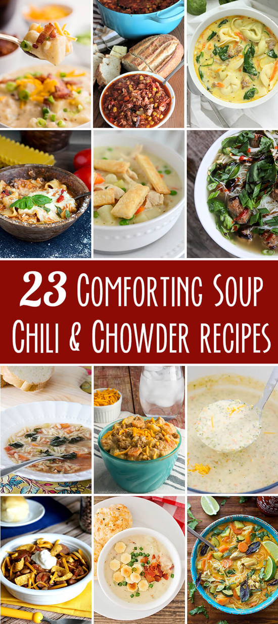23 Soup, Chili and Chowder Recipes | lifemadesimplebakes.com
